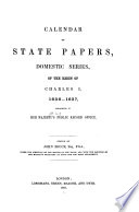 Calendar of State Papers  Domestic Series  of the Reign of Charles I Book