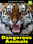 64 Questions   Answers About Dangerous Animals