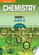Chemistry For Middle Class-6 (Book-I)