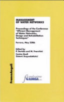 Management of water networks. Proceedings of the Conference «Efficient Management of Water Networks. Design and Rehabilitation Tech-niques». Ferrara, May 2006