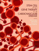 Stem Cell and Gene Therapy for Cardiovascular Disease Book
