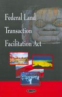 Federal Land Transaction Facilitation Act