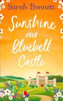Sunshine Over Bluebell Castle (Bluebell Castle, Book 2) Pdf