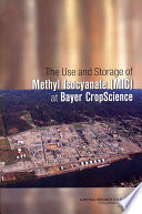 The Use and Storage of Methyl Isocyanate (MIC) at Bayer CropScience
