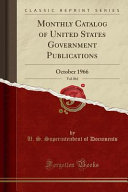 Monthly Catalog Of United States Government Publications Vol 861