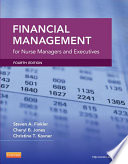 """Financial Management for Nurse Managers and Executives E-Book"" by Cheryl Jones, Steven A. Finkler, Christine T. Kovner"