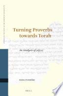Turning Proverbs towards Torah: an Analysis of 4Q525