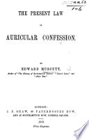 The Present Law of Auricular Confession