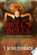 Hell s Bells   A Justice Security Novel
