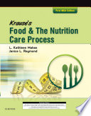 """Krause's Food & the Nutrition Care Process, Mea Edition E-Book"" by L. Kathleen Mahan, Janice L. Raymond"