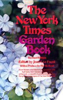 The New York Times Garden Book  Revised