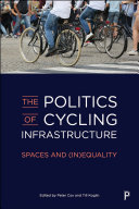 The Politics of Cycling Infrastructure