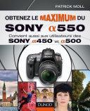 Obtenez le maximum du Sony alpha 550 ebook