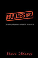 Bullies Inc