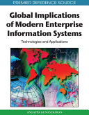 Global Implications of Modern Enterprise Information Systems  Technologies and Applications