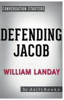 Conversation Starters Defending Jacob By William Landay Book PDF