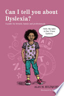 Can I tell you about Dyslexia