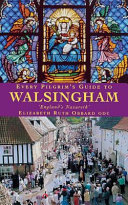 Every Pilgrim s Guide to Walsingham