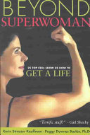 Beyond Superwoman