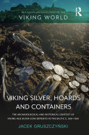 Pdf Viking Silver, Hoards and Containers Telecharger