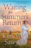 Waiting for Summer's Return (Heart of the Prairie Book #1)