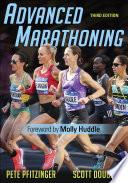 """Advanced Marathoning"" by Pete Pfitzinger, Scott Douglas"
