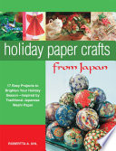 Holiday Paper Crafts from Japan
