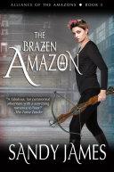 The Brazen Amazon Pdf/ePub eBook