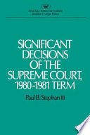 Significant Decisions of the Supreme Court, 1980-1981 Term