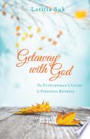 Getaway with God