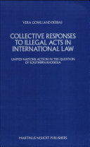 Collective Responses to Illegal Acts in International Law