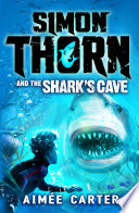 Simon Thorn and the Shark s Cave