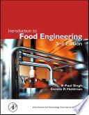 """""""Introduction to Food Engineering"""" by R. Paul Singh, Dennis R. Heldman"""