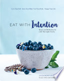 Eat With Intention Pdf/ePub eBook