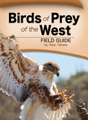 Birds of Prey of the West Field Guide Book