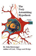 The Truly Astonishing Hypothesis ebook