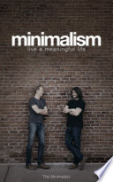 """Minimalism: Live a Meaningful Life"" by Joshua Fields Millburn, Ryan Nicodemus"