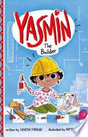 Yasmin the Builder Book