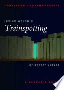 Irvine Welsh's Trainspotting