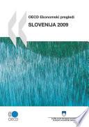 OECD Economic Surveys: Slovenia 2009 (Slovenian version)