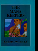 The Mana Keepers