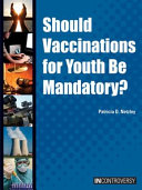 Should Vaccinations for Youth be Mandatory  Book