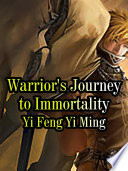 Warrior s Journey to Immortality