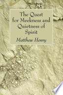 The Quest for Meekness and Quietness of Spirit Book