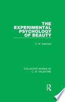 The Experimental Psychology of Beauty