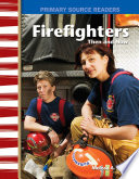 Firefighters Then and Now Book PDF