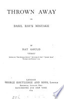 Thrown Away  Or  Basil Ray s Mistake Book