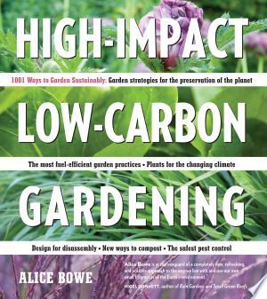 Free Download High-Impact, Low-Carbon Gardening PDF - Writers Club