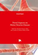 Novel Aspects on Motor Neuron Disease Book