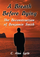 A Breath Before Dying